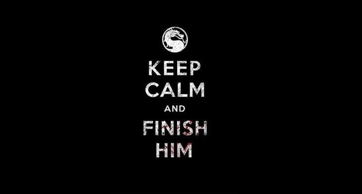 keep-calm-and-finish-him1.jpg