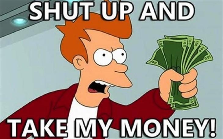 Z shut up and take my money funny meme