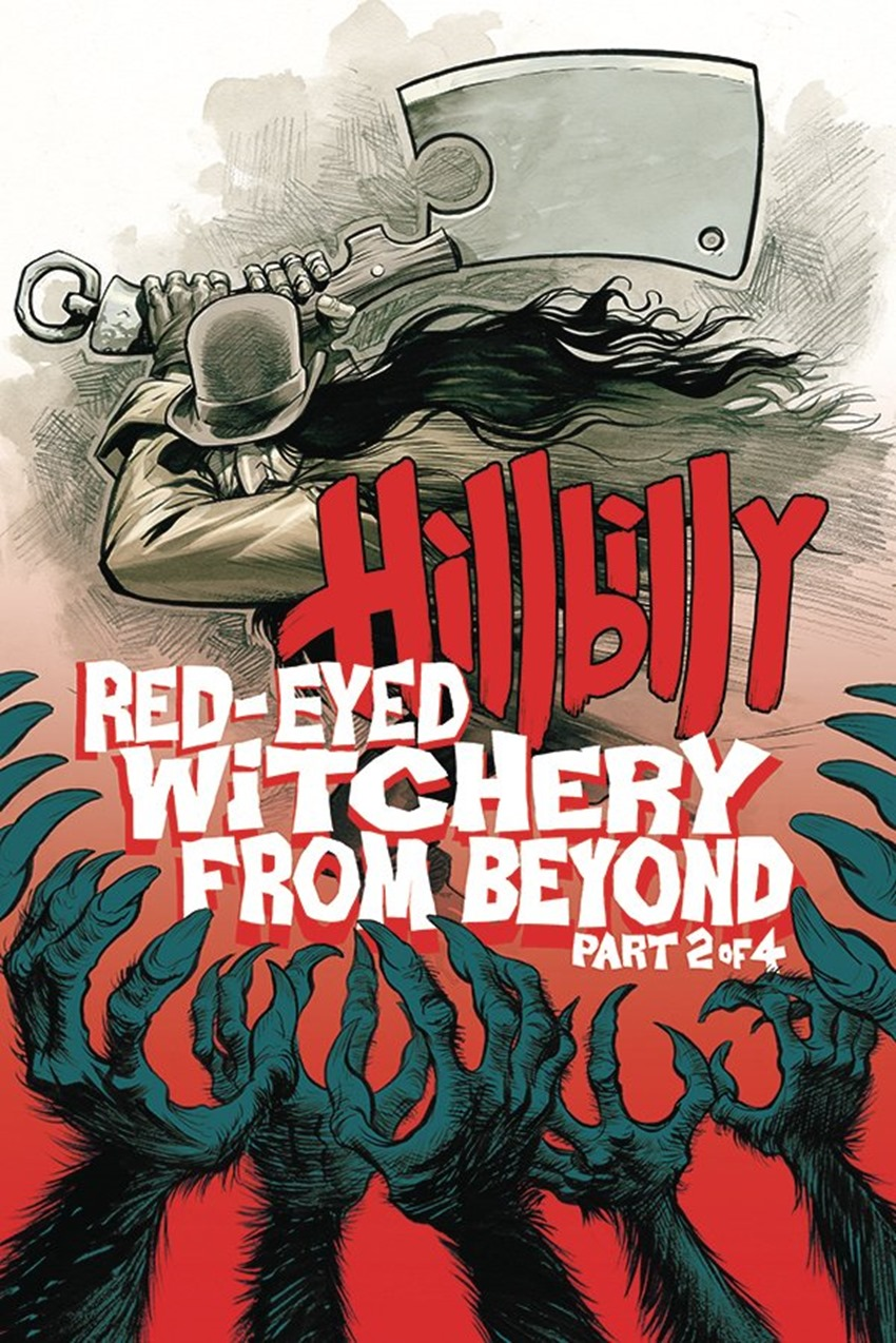 Hillbilly Red-Eyed Witchery From Beyond! #2